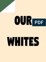 Our Whites