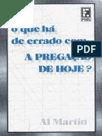 O que ha de errado com a Pregacao Hoje - Al Martin.pdf