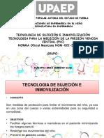 Sujeción e Inmovilización, Tecnica de Pvc.