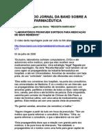 Receita Marcada 2 - Laboratórios promovem sorteios para a medicação de seus remédios - Jornal da Band