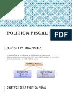 POLÍTICA FISCAL EXPOCICION.pptx