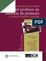 Conocimiento Profesional Del Profesor Ciencias Primaria y Conocimiento Escolar 0