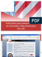 Instruções para preenchimento do formulário de Visto Americano