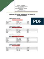Quadro de Horários Monitores Remunerados 2018-1