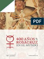 Fundación Rosacruz - 400 Años de la Rosacruz en el Mundo