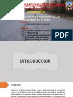 PRINCIPALES FALLAS Y PROBLEMAS DE LOS PAVIMENTOS EN EL PERÚ.pptx