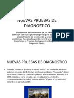 Nuevas Pruebas de Diagnostico