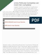 Avicii True Stories Pelampiacutecula Completa Ver VER AQUampIacute Torrent Ver Completa Resume