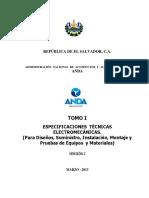 ESPECIFICACIONES TÉCNICAS ELECTROMECÁNICAS (Para Diseños, Suministro, Instalación, Montaje y Pruebas de Equipos y Materiales). Versión I . Marzo 2013.