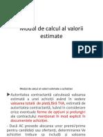 3. CURS 3. Modul de Calcul Al Valorii Estimate
