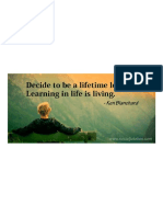 Decide to Be a Lifetime Learner. Learning in Life is Living. -Ken Blanchard