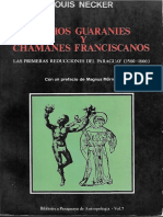 Louis Necker. Indios Guaranies y Chamanes Franciscanos Re