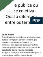 Saúde Pública Ou Saúde Coletiva - Qual A