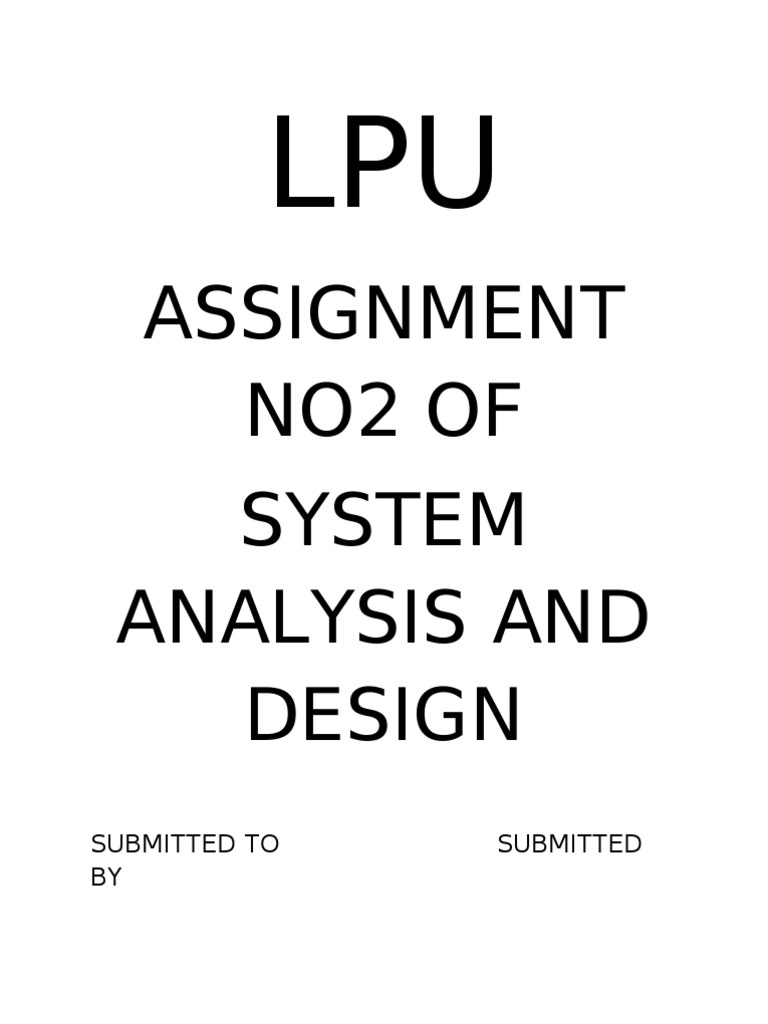 Assignment No2 Of System Analysis And Design: Submitted To