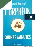 Quinze Minutes ( Patrick Senecal )