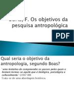 BOAS, F Os Objetivos Da Pesquisa Antropologica