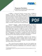 Programa Partida Rio Do PSDB, De 2007