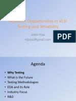Research Opportunites in VLSI Testing Testability Mr. M. Jebin Vijay
