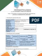 Guia de Actividades y Rubrica de Evaluacion. Fase 3. Formular Un Programa de Inducción, Desarrollo de Personal, Acompañamiento y Bienestar