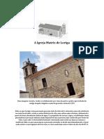 História de Loriga - A Paróquia e a Igreja Matriz de Loriga - Extratos Da Obra Do Historiador António Conde