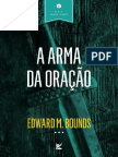 Edward M. Bounds - A Arma Da Oracao