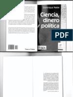 Pestre-Ciencia Dinero y Política