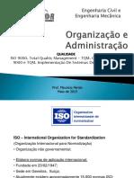 Aula 9 - Administração Organização - Maio 2014 - IsO 9000 e TQM