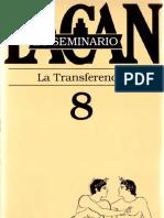 Lacan - Seminario 8. La transferencia.pdf