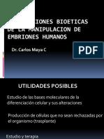 Implicaciones Bioeticas de La Manipulacion de Embriones Humanos