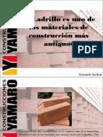 Armando Iachini - El Ladrillo Es Uno de Los Materiales de Construcción Más Antiguos