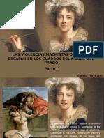 Mariana Flores Melo - Las Violencias Machistas Que Se Te Escapan en Los Cuadros Del Museo Del Prado, Parte I