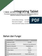 Fast Disintegrating Tablet