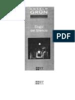 BENEDICTINOS Ansel Grun ELOGIO DEL SILENCIO - REGLA de San Benito v010 +++++