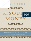 Twist Lynne_ Barker Teresa-The Soul of Money_ Transforming Your Relationship With Money and Life-w. w. Norton Company (2006)