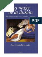 Ana María Fernandez. La Mujer de La Ilusión
