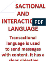 Transactional and Interactional Language