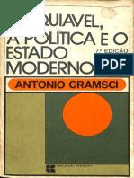 Maquiavel, A Política e o Estado Moderno - Antonio Gramsci