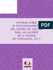 Informe sobre el funcionamiento del Centro de Justicia para las Mujeres de la Ciudad de Chihuahua, 2017