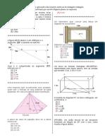 D2-Reconhecer Aplicações Das Relações Métricas Do Triângulo Retângulo Em Um Problema Que Envolva Figuras Planas Ou Espaciais.