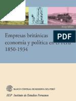 Empresas Británicas, Economía y Política en El Perú, 1850-1934 - Miller, Rory