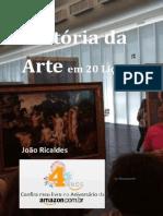 Historia Da Arte Em 20 Licoes - Joao Ricaldes