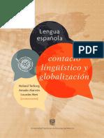 Alarcón, A., Neri, L. y Terborg, R. (Coords.) (2015). Lengua Española, Contacto Lingüístico y Globalización.
