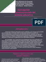 concepcinreconstruccionistadelsistemaeducativo-171015000558