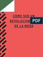 Como Ser Un Revolucionario de La Moda_Spanish
