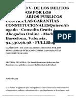 CAPÍTULO V. DE LOS DELITOS COMETIDOS POR LOS FUNCIONARIOS PÚBLICOS CONTRA LAS GARANTÍAS CONSTITUCIONALESQuieroAbogado - Consulta Gratis