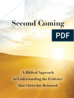 The Second Coming - A Biblical Approach to Understanding the Evidence that Christ has Returned