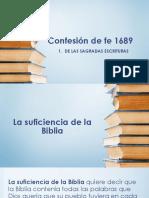 Confesión de Fe de 1689 - De Las Sagradas Escrituras - Suficiencia de La Biblia