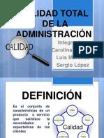 calidadtotaldelaadministracion-130417165415-phpapp02