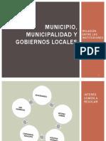 1. CLASE UNO MUNICIPIO, MUNICIPALIDAD Y GOBIERNOS LOCALES.pptx