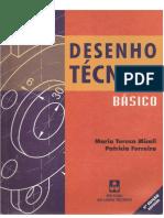 Desenho Tecnico Basico -2ªEd Maria Teresa Miceli e Patricia Ferreira